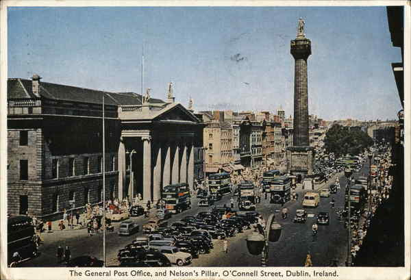 The General Post Office and Nelson's Pillar, O'Connell Street