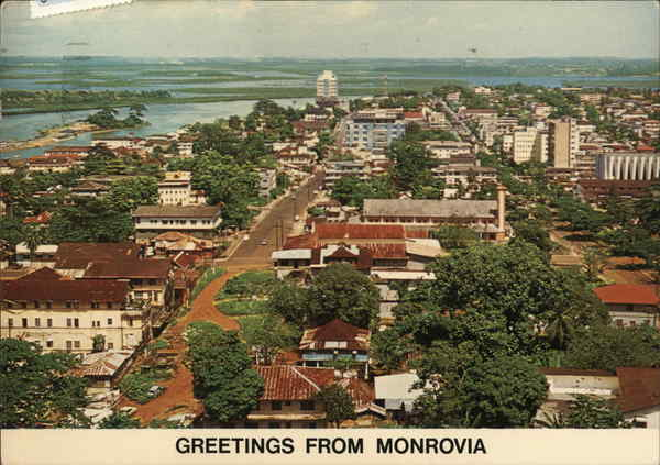 Greetings from Monrovia Liberia Africa