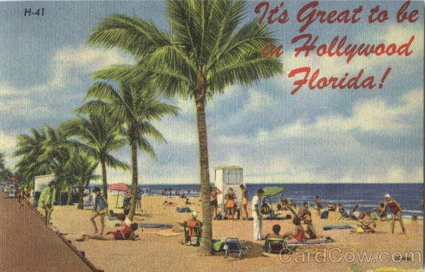 It's Great To Be In Hollywood Florida