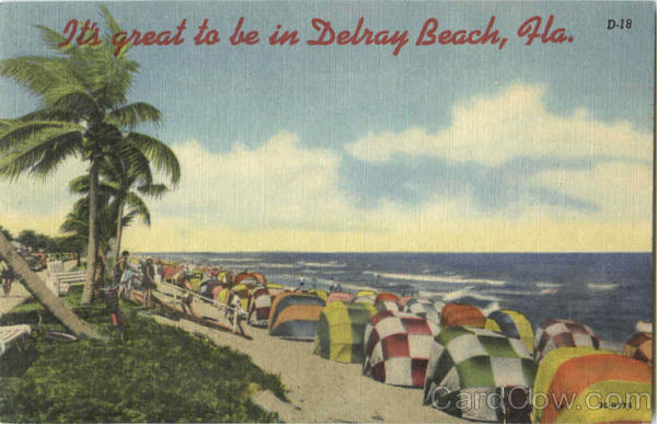 It's Great To Be In Delray Beach Florida