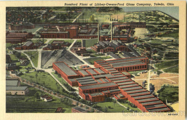 Rossford Plant Of Libbey Owens Ford Glass Company Toledo OH