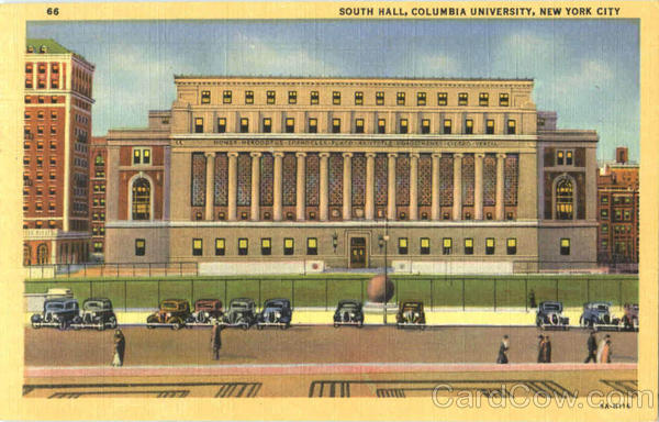 South Hall , Columbia University New York City