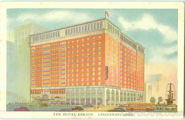 The Hotel Gibson Cincinnati Ohio