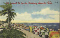 It's Great To Be In Delray Beach