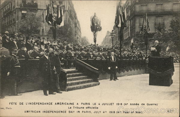 American Independence day in Paris July 4th 1918 (4th Year of war) France