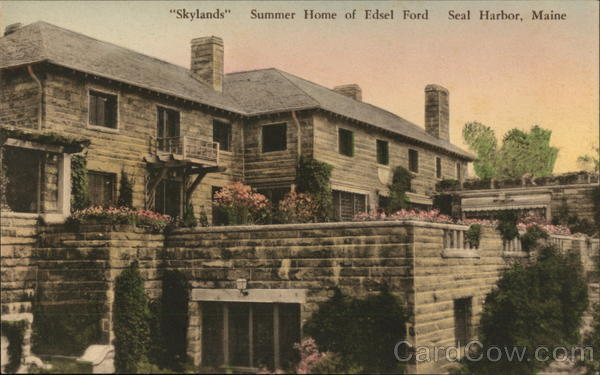 Skylands, Summer Home of Edsel Ford Seal Harbor Maine