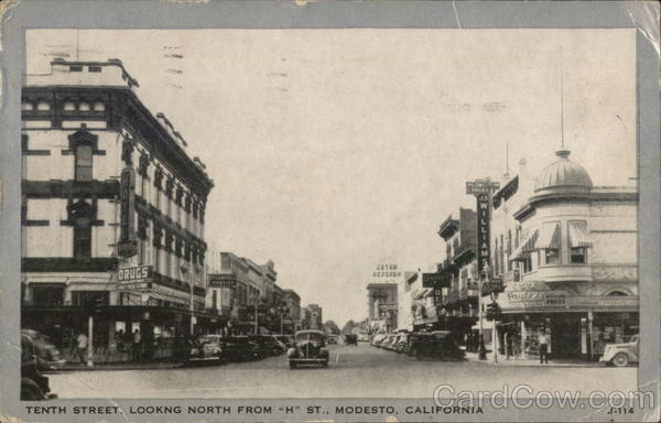Tenth Street, Looking North from H st. Modesto California