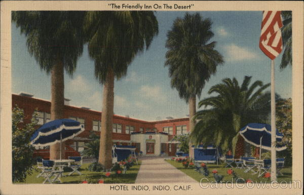 The Friendly On The Desert Hotel Indio California