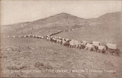 The great wagon train in The Covered Wagon - Criterion Theatre