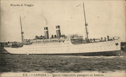 S.S. Canada - Steamer transporting passengers to America