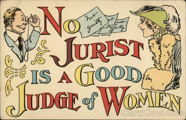 No Jurist Is A good Judge Of Women Comic, Funny Lawyers & Legal
