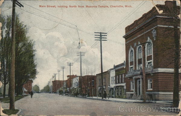 Main Street Looking North from Masonic Temple Charlotte Michigan
