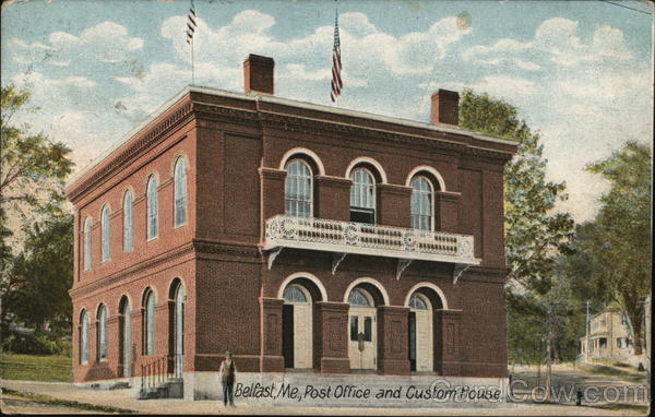 Post Office and Custom House Belfast Maine