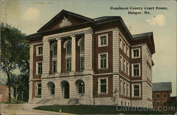 Penobscot County Court House Bangor Maine