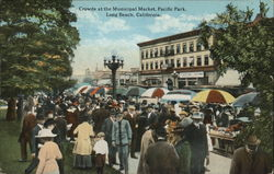 Crowds at the Municipal Market, Pacific Park