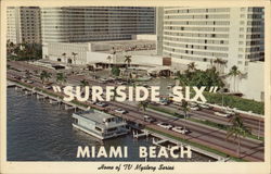 "Home of TV Mystery Series ""Surfside Six"""