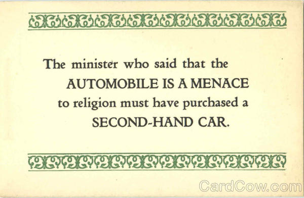 Automobile is a menace to religion Phrases & Sayings