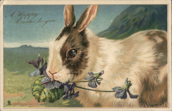 A Happy Easter to You. With Bunnies