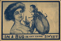I'm A Bug On Anything Sweet Postcard