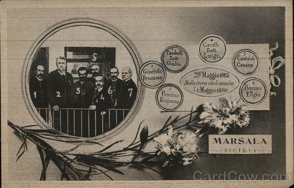 Marsala, Sicilia - 29 Maggio 1885 - Nella terre che le accolse un Maggio 1860