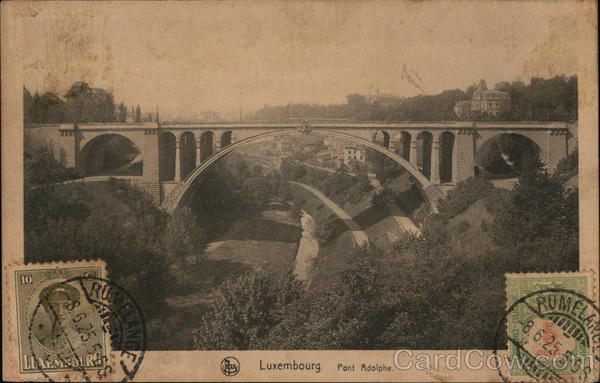 Pont Adophe Luxembourg Cancelled on Front (COF)