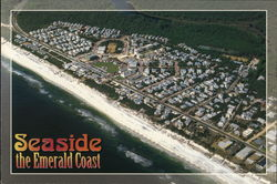Seaside the Emerald Coast