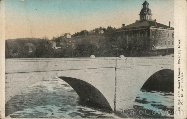 Keystone Bridge and Court House Elkader Iowa