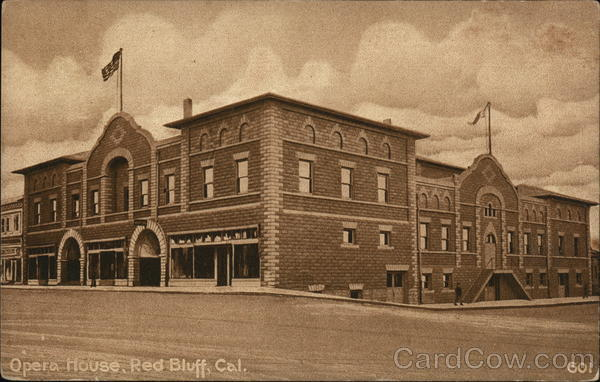 Opera House Red Bluff California