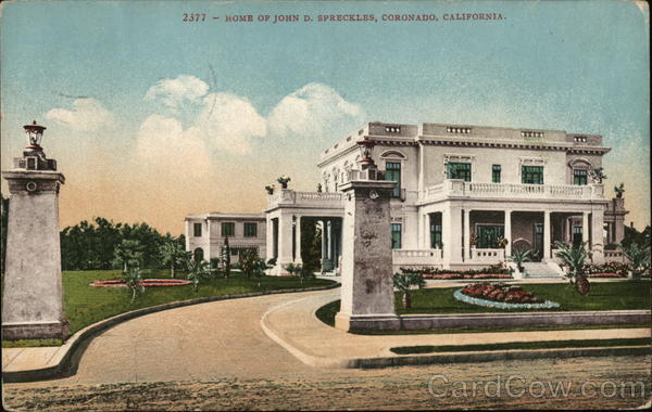 Home of John D. Spreckles Coronado California