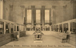 Banking Room, Savings Union Bank and Trust Company