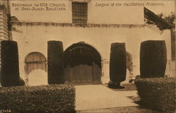 Entrance to the Old Church, Largest of the California Missions