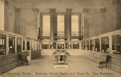 Banking Room, Savings Union Bank and Trust Co