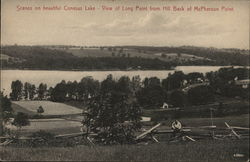 Scenes on Beautiful Conesus Lake - View of Long Point from Hill Back of McPherson Point