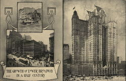 The Growth of Lower Broadway in Half a Century