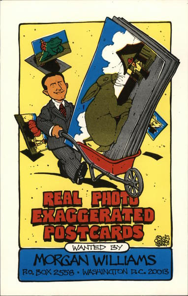 Real Photo Exaggerated Postcards Wanted By Morgan Williams Washington District of Columbia