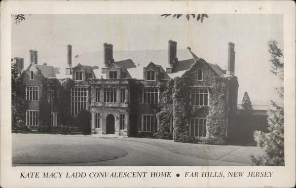 Kate Macy Ladd Convalescent Home Far Hills New Jersey