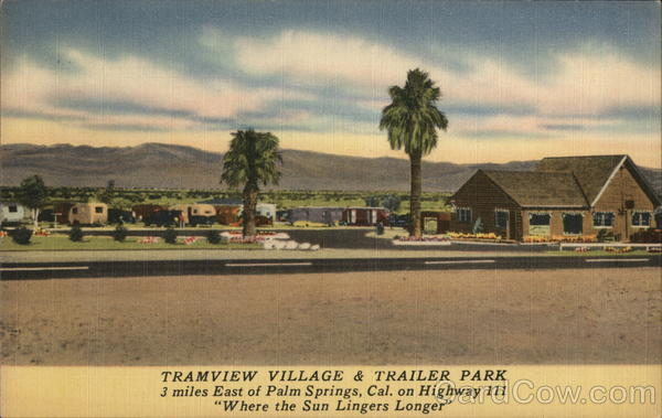 Tramview Village & Trailer Park Palm Springs California