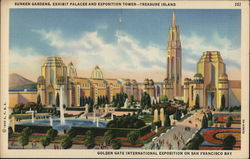 Sunken Gardens, Exhibit Palaces and Exposition Tower, Treasure Island