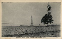Mooring Mast, Ford Airport