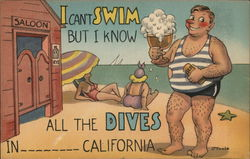 I Can Swim But I Know All the Dives in _____ California