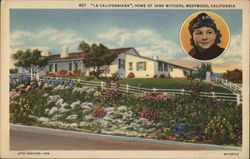 La Californiana, Home Of Jane Withers