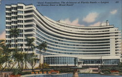 Hotel Fontainebleau, The Aristocrat of Florida Hotels