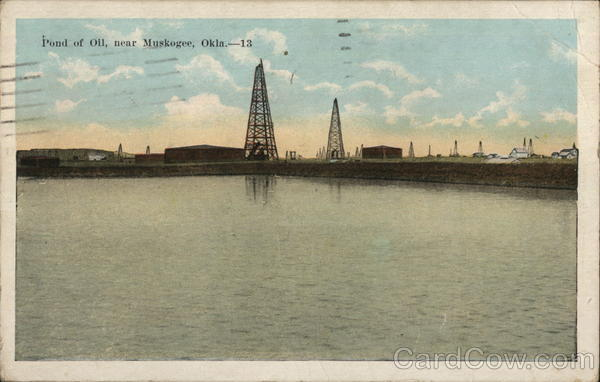 Pond of Oil Muskogee Oklahoma Oil Wells