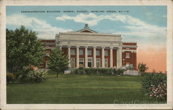 Administration Building at Normal School Bowling Green Kentucky
