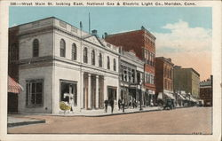 West Main St. Looking East, National Gas & Electric Light Co.