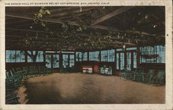 The Dance Hall At Gilman's Relief Hot Springs