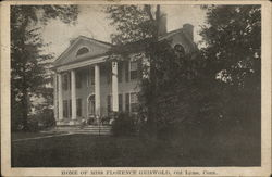 Home of Miss Florence Griswold