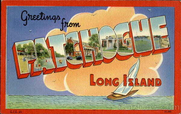 Greetings From Patchogue Long Island New York Large Letter