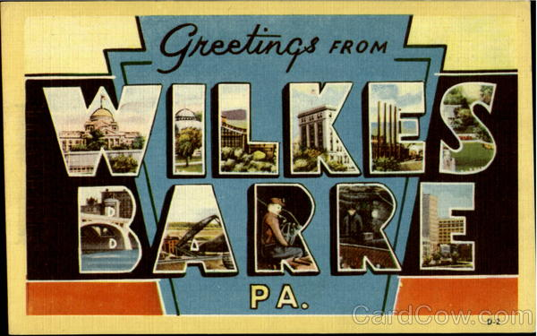 Greetings From Wilkes Barre Pennsylvania Large Letter