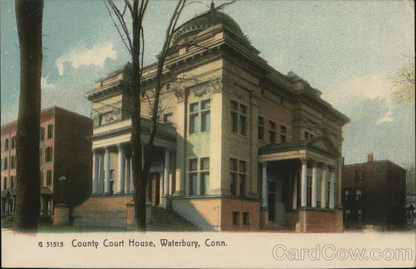 County Court House Waterbury Connecticut